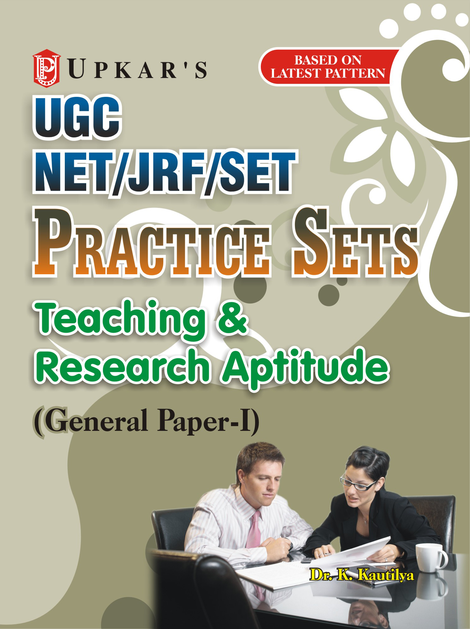 general paper on teaching & research aptitude ebooks Ugc net/jrf/set teaching & research aptitude (general paper-i) by dr k kautilya pdf download | isbn: 9789350134521 from upkar prakashan get free pdf online.