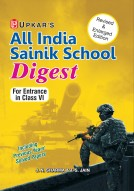 Sainik School Digest (For Entrance in Class-VI)