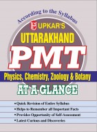 Uttarakhand PMT (Combined)–At A Glance