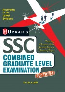 S.S.C. Combined Graduate Level Examination (For Tier-I ) Including Previous Years' Solved Papers & Practice Papers