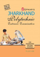 Jharkhand Polytechnic Entrance Examination (For Engineering Diploma Courses)