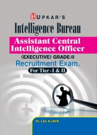 Intelligence Bureau Assistant Central Intelligence Officer ( Executive ) Grade II Recruitment Exam (for Tier-I & II)