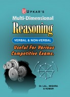 Multi Dimensional Reasoning (Verbal & Non-Verbal) (Useful For Various Competitive Exams)