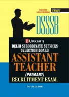 Delhi Subordinate Services Selection Board Assistant Teacher (Primary) Recruitment Exam.