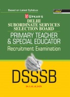 Delhi Subordinate Services Selection Board Primary Teacher & Special Educator Recruitment Examination