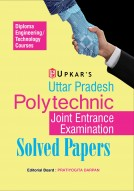 Uttar Pradesh Polytechnic Joint Entrance Examination Solved Papers