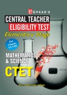 Central Teacher Eligibility Test Elementary Stage (For Classes VI-VIII) Maths & Science