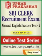 SBI Clerk Recruitment Exam. General English Practice Test - 2