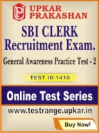 SBI Clerk Recruitment Exam. General Awareness Practice Test - 2