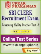 SBI Clerk Recruitment Exam. Reasoning Ability Practice Test - 2