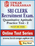 SBI Clerk Recruitment Exam. Quantitative Aptitude Practice Test - 2