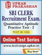 SBI Clerk Recruitment Exam. Quantitative Aptitude Practice Test - 2