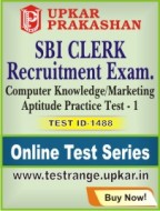 SBI Clerk Recruitment Exam. Computer Knowledge/Marketing Aptitude Practice Test - 1