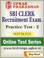 SBI Clerk Recruitment Exam. Practice Test - 2