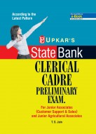 State Bank Clerical Cadre Preliminary Exam For Junior Associates (Customer Support & Sales) and Junior Agricultural Associates