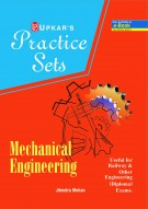 Practice Sets MECHANICAL Engineering [useful for Railway & Other engineering (Diploma) exams.]