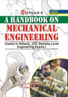 A Hand Book On MECHANICAL Engineering [useful for Railway & Other engineering (Diploma) exams.]