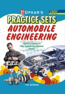 Practice Sets Objective Automobile Engineering [Useful for Railway & Others Engineering (Diploma) Exams]