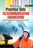 Practice Sets TELECOMMUNICATION Engineering [useful for Railway & Other engineering (Diploma) exams.]