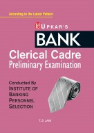 Bank Clerical Cadre Preliminary Examination (Conducted By Institute Of Banking Personnel Selection)