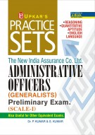 Practice Sets The New India Assurance Co. Ltd. ADMINISTRATIVE OFFICERS (GENERALISTS) Preliminary Exam. (SCALE-I) (Also Useful For Other Equivalent Exams)
