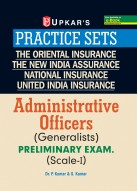 Practice Sets The Oriental Insurance, The New India Assurance, National Insurance, United India Insurance Administrative Officers (Generalists) Preliminary Exam. (Scale-I)