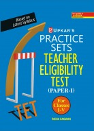 Practice Sets Teacher Eligibility Test (Paper-I) (For Class I-V)