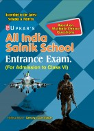 All India Sainik School Entrance Exam. Based on Multiple Choice Questions (For Admission to Class-VI)