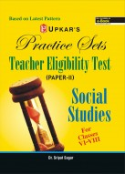 Practice Sets Teacher Eligibility Test (Paper-II) Social Studies (For Classes VI-VIII)