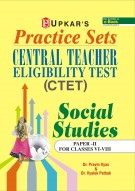 Practice Sets Central Teacher Eligibility Test Social Studies (Paper-II For Classes VI-VIII)