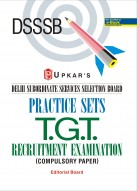 DSSSB Practice Sets T.G.T Recrutment Examination (Compulsory Papers)