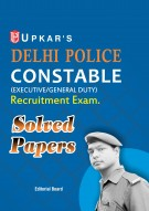 Delhi Police Constable (General Duty) Recruitment Exam. Solved Papers 2017