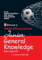 Multi Dimensional JUNIOR General Knowledge (for Class-VI)