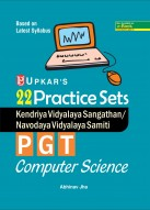 22 Practice Sets Kendriya Vidyalaya Sangathan/Navodaya Vidyalaya Samiti P.G.T. Computer Science