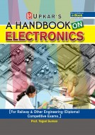 A Handbook on Electronics [Railway & Others Engineering (Diploma) Competitive Exams]