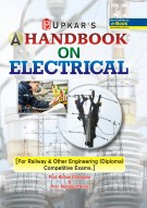 A Handbook on Electricals [Railway & Others Engineering (Diploma) Competitive Exams]