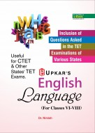 English Language (For Classes VI-VIII) Useful for CTET & Other State TET Exams