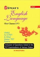 English Language (For Classes I-V) Useful for CTET & Other State TET Exams