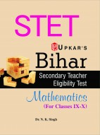 Bihar Secondary Teacher Eligibility Test Mathematics (For Classes IX-X)