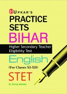 Practice Sets Bihar Higher Secondary Teacher Eligibility Test English (For Classes XI-XII) STET
