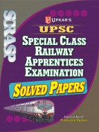 UPSC Special Class Railway Apprentices Examination Solved Papers