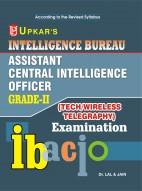 Intelligence Bureau Assistant Central Intelligence Officer Grade-II (Tech/Wireless Telegraphy) Examination