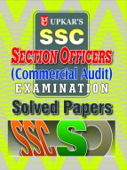 SSC Section Officers (Commercial Audit) Exam. Solved Papers
