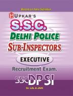Delhi Police Sub-Inspector (Executive) Recruitment Test