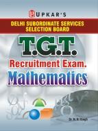 Delhi Subordinate Services Selection Board T.G.T. Recruitment Exam. Mathematics