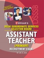 Delhi SSSB Assistant Teacher (Primary) Recruitment Exam.