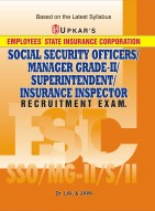 ESIC Social Security Officers/Manager Grade-II/Superintendent/Insurance Inspector Recruitment Exam.