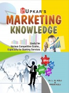 Marketing Knowledge (For Various Competitive Exams., Especially for Banking Services)
