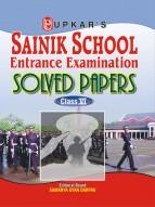 Sainik School Entrance Exam. Solved Papers (Class VI)