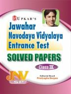 Jawahar Navodaya Vidyalaya Entrance Test Solved Papers (Class IX)